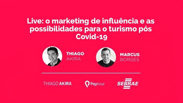 O marketing de influência e as possibilidades para o turismo pós Covid-19